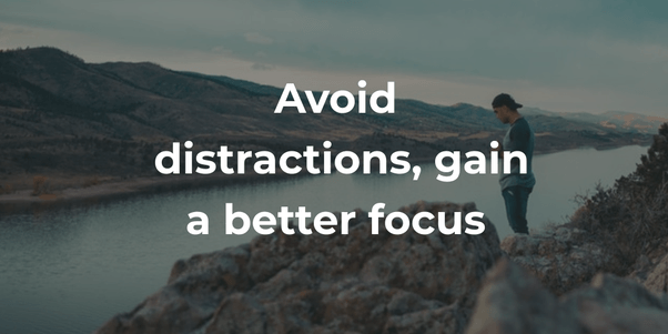 Avoid distraction at work