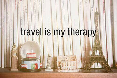 travel is best therapy