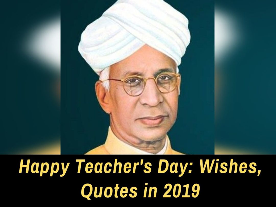 Happy Teachers Day 2019 | Inspirational Quotes and
