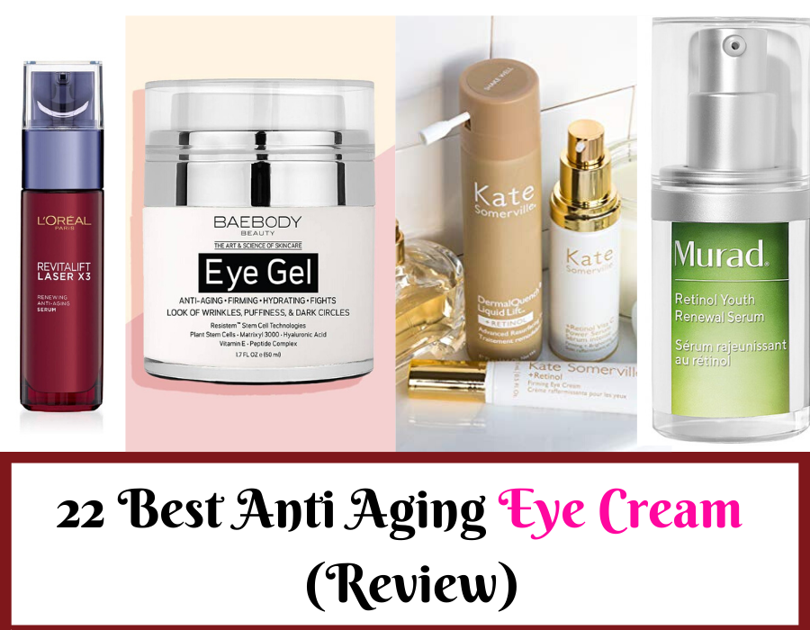 22 Best Anti Aging Eye Cream For Wrinkles Of 2020 Review Trabeauli